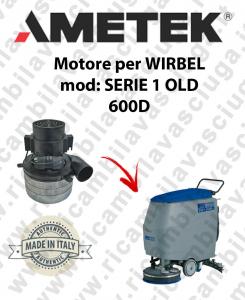 SERIE 1 OLD 600D Ametek vacuum motor for scrubber dryer WIRBEL