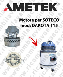 DAKOTA 115 Ametek Vacuum Motor for vacuum cleaner SOTECO