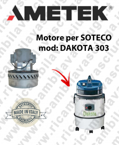 DAKOTA 303 Ametek Vacuum Motor for vacuum cleaner SOTECO