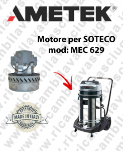 MEC 629 Ametek Vacuum Motor for vacuum cleaner SOTECO