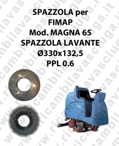 STANDARD BRUSH  for scrubber dryer FIMAP model MAGNA 65 ⌀ 330 x 132.5 PPL 0.6