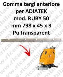 RUBY 50 squeegee rubber scrubber dryer front for ADIATEK
