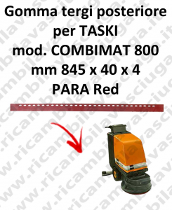 COMBIMAT 800 squeegee rubber scrubber dryer back for TASKI