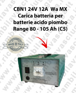 CBN1 24V 12A Wa MX Battery Charger for acid plombe battery