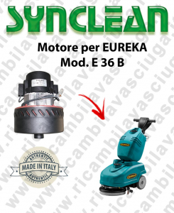 E 36 B Vacuum motor SYNCLEAN  for lavasciuga EUREKA