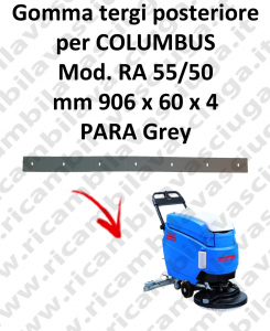 RA 55 squeegee rubber back for lavasciuga COLUMBUS