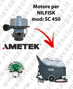 SC 450 Vacuum motor LAMB AMETEK for scrubber dryer NILFISK