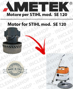 SE 120 Ametek Vacuum Motor  for vacuum cleaner wet and dry STIHL