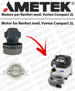 Vortex Compact 2 L  Ametek Vacuum Motor  for vacuum cleaner wet and dry RENFERT-2