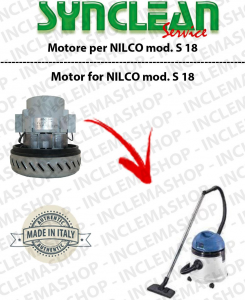 S 18 Vacuum motor SYNCLEAN  for vacuum cleaner NILCO