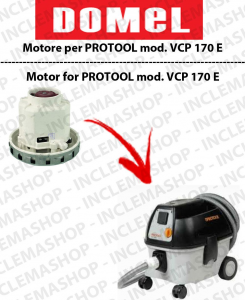 VCP 170 E Vacuum motor DOMEL for vacuum cleaner PROTOOL