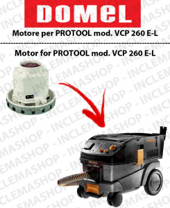 VCP 260 E-M  Vacuum motor DOMEL for vacuum cleaner PROTOOL