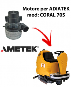 Coral 70S Motore de aspiración Ametek Italia  para fregadora Adiatek