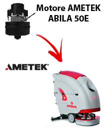 ABILA 50E Motores de aspiración Ametek para fregadora Comac