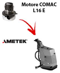 L16 y  Motores de aspiración Ametek para fregadora Comac