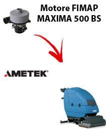 MAXIMA 500 BS  Motore de aspiración Ametek para fregadora Fimap