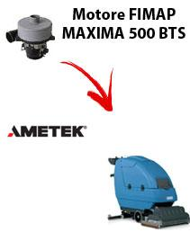MAXIMA 500 BTS  Motore de aspiración Ametek para fregadora Fimap