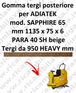 SAPPHIRE 65 goma de secado trasero para escobilla de goma ADIATEK (medir desde 950 mm)