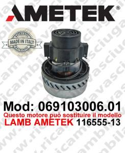 Motore de aspiración 069103006.01 AMETEK ITALIA para fregadora ,puede reemplazar el motor LAMB AMETEK 116555-13