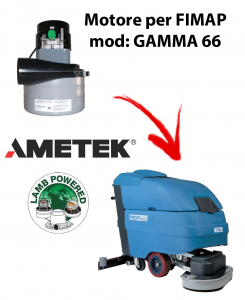 GAMMA 66 Motores de aspiración AMETEK para fregadora FIMAP