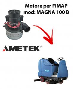 MAGNA 100 B Motore de aspiración Ametek Italia  para fregadora Fimap
