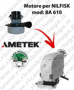 BA 610 Motore de aspiración LAMB AMETEK para fregadora NILFISK