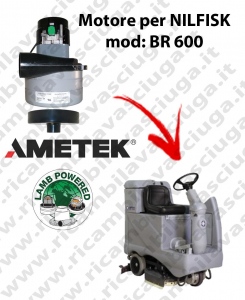BR 600 Motore de aspiración LAMB AMETEK para fregadora NILFISK