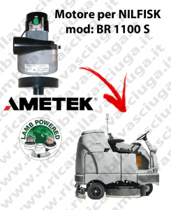 BR 1100 S Motore de aspiración LAMB AMETEK para fregadora NILFISK