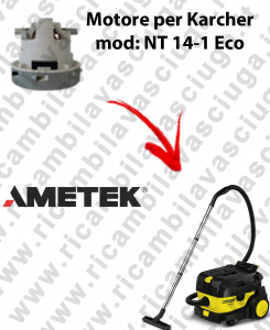 NT 14-1 Eco  Motore de aspiración AMETEK para aspiradora KERCHER