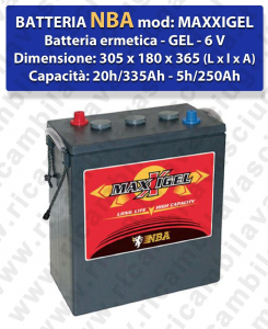 MAXXIGEL Batteria Ermetica GEL  - NBA 6V 335Ah 20/h