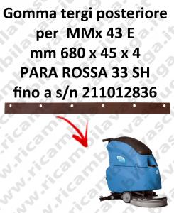 MMx 43 y fino a s/n 211012836 goma de secado trasero para FIMAP repuestos fregadoras squeegee