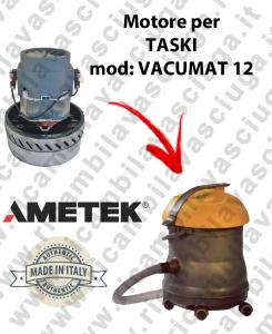 VACUMAT 12 Motore de aspiración AMETEK para aspiradora y aspiradora húmeda TASKI