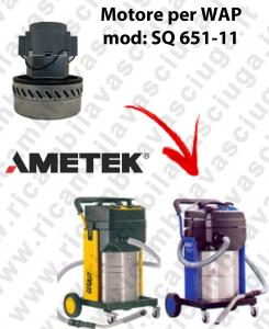 SQ 651 - 11 Motore de aspiración AMETEK  para aspiradora WAP
