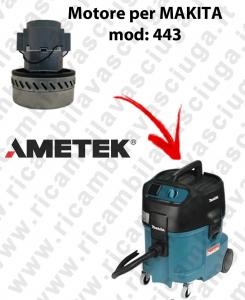 443 Motore de aspiración AMETEK  para aspiradora MAKITA
