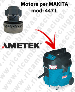 447 L Motore de aspiración AMETEK para aspiradora MAKITA