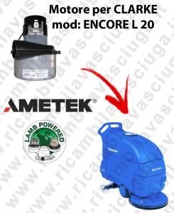 ENCORE L 20  Motore de aspiración LAMB AMETEK para fregadora CLARKE