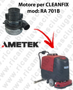RA 701B Motore de aspiración Ametek Italia  para fregadora CLEANFIX