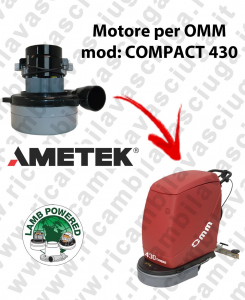 COMPACT 430 Motore de aspiración LAMB AMETEK para fregadora OMM