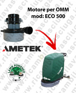 ECO 500 Motore de aspiración LAMB AMETEK para fregadora OMM
