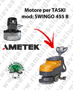 SWINGO 455 B Motore de aspiración LAMB AMETEK para fregadora TASKI