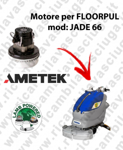 JADE 66 Motores de aspiración LAMB AMETEK para fregadora FLOORPUL