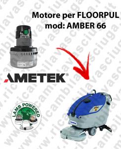 AMBER 66 Motore de aspiración LAMB AMETEK para fregadora FLOORPUL