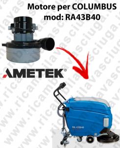 RA43B40 Motore de aspiración LAMB AMETEK para fregadora COLUMBUS