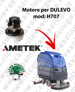 H707 Motore de aspiración LAMB AMETEK para fregadora DULEVO