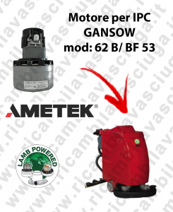 62 B/BF 53 Motore de aspiración LAMB AMETEK para fregadora IPC GANSOW