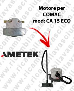 CA 15 ECO Motore de aspiración AMETEK para aspiradora COMAC