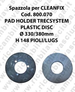 PAD HOLDER TRECSYSTEM  para fregadora CLEANFIX codice 800.070