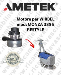 MONZA 385 y Motore de aspiración AMETEK para fregadora WIRBEL