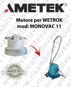 MONOVAC 11 Motore de aspiración AMETEK  para aspiradora WETROK