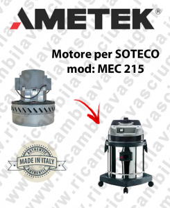 MEC 215 Motore de aspiración AMETEK para aspiradora SOTECO
